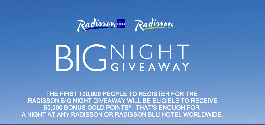 Radisson Big Night Giveaway – 50,000 Bonus Gold Points in 4 Easy Steps