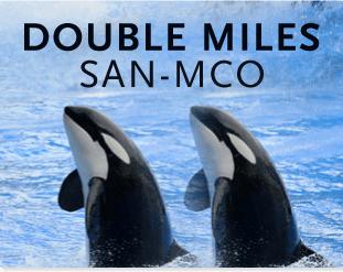 Double Miles – San Diego To Orlando