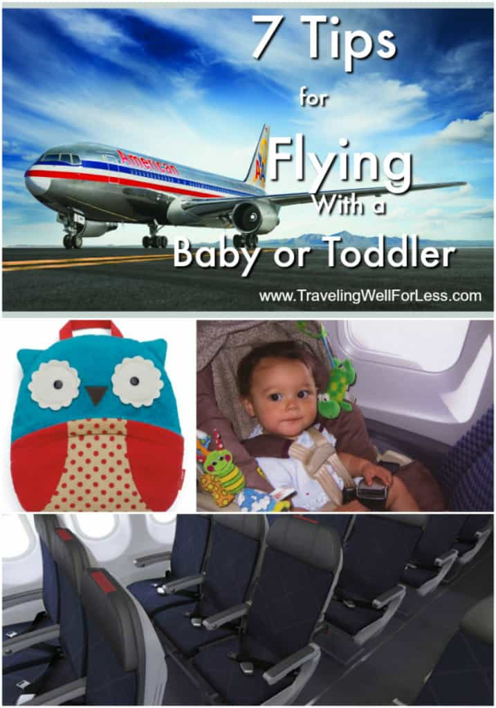 Tips On Flying With A Baby Or Toddler Traveling Well For Less