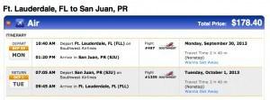 Fort Lauderale to San Juan $89 Each Way