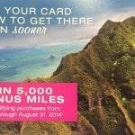 5,000 Bonus Hawaiian Airlines Miles (Targeted)