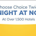Stay at Choice hotels twice get 1 free night Traveling Well For Less