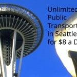 Seattle Regional Day Pass Unlimited public transportation in Seattle $8 a day 3