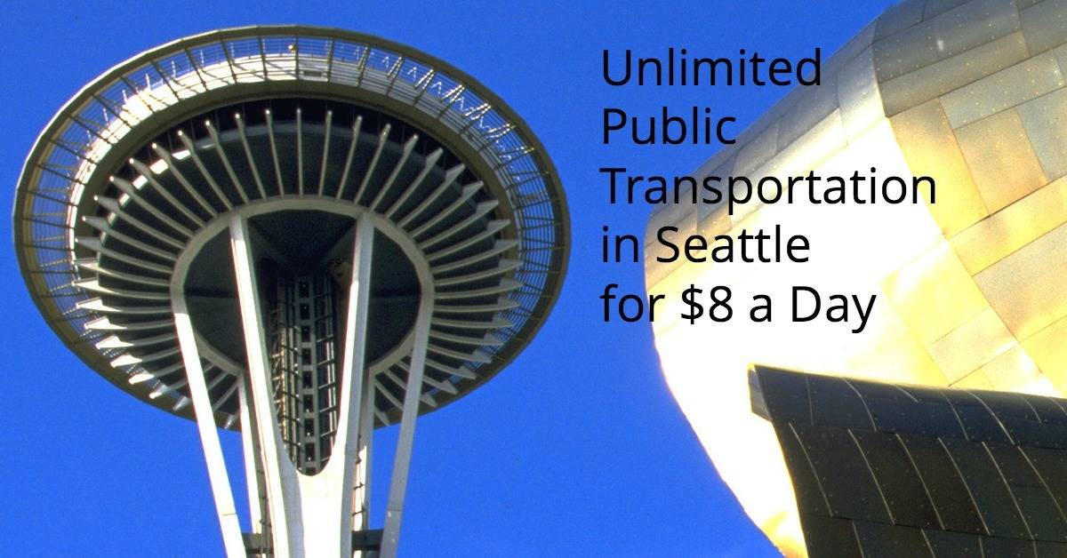 Seattle Regional Day Pass Unlimited public transportation in Seattle $8 a day 3