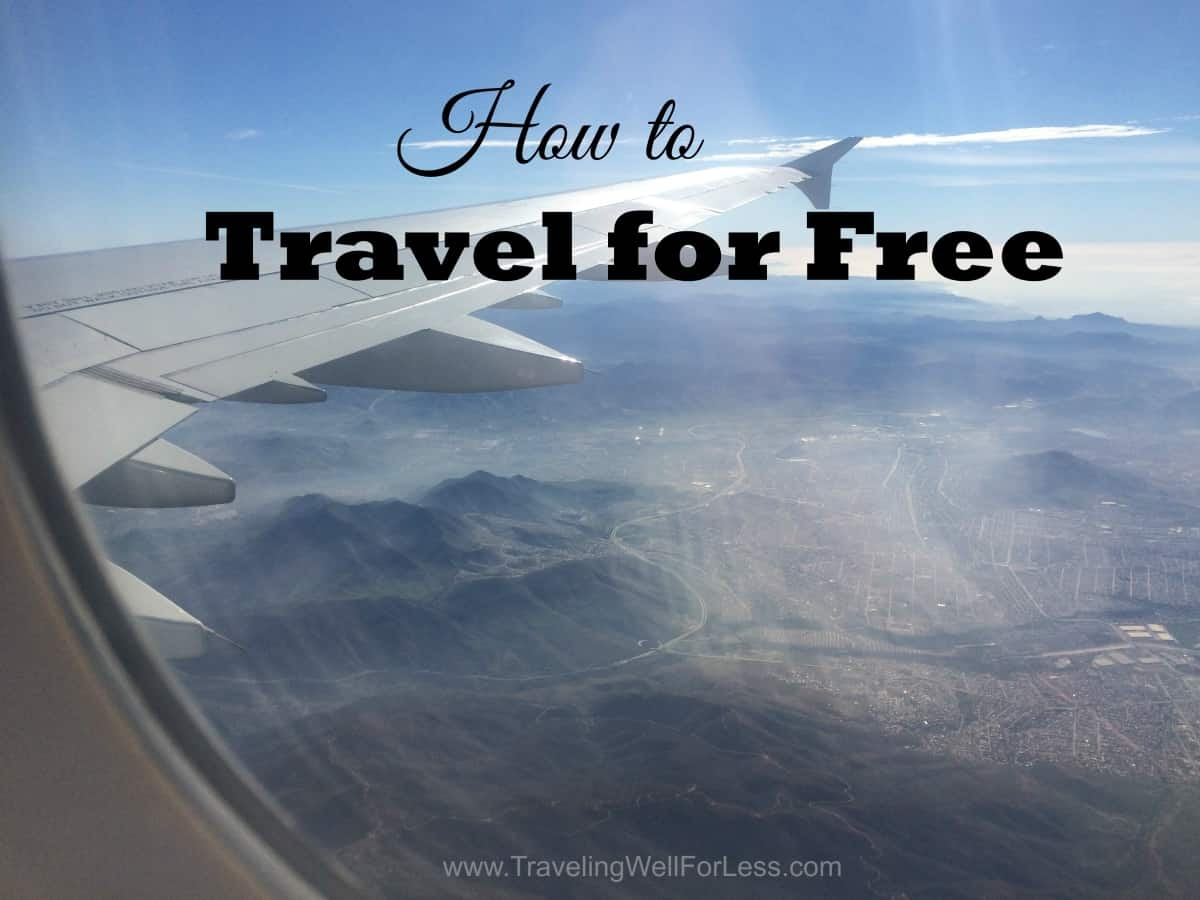 Traveling for free is easy with these 8 simple tricks. Traveling Well For Less