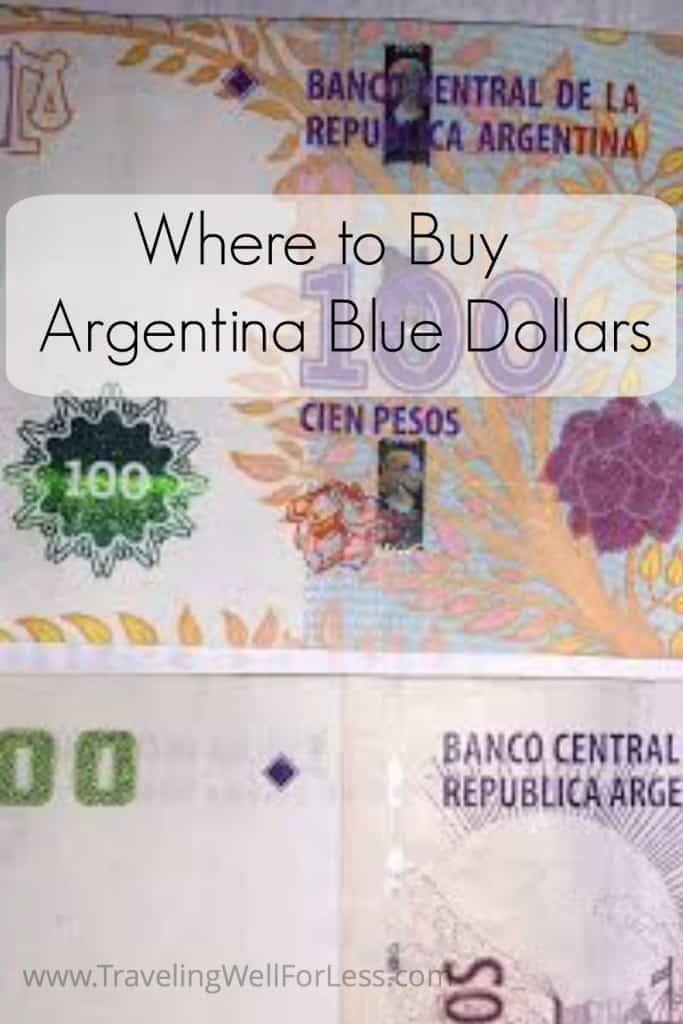 Argentina blue dollars, cambio, Traveling Well For Less