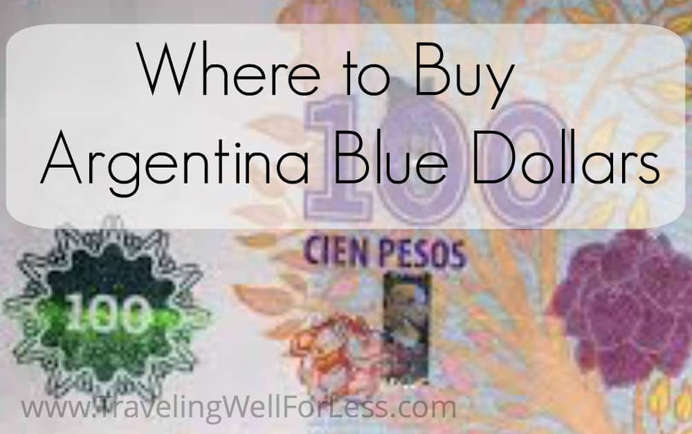 Argentina dollar blue, Traveling Well For Less