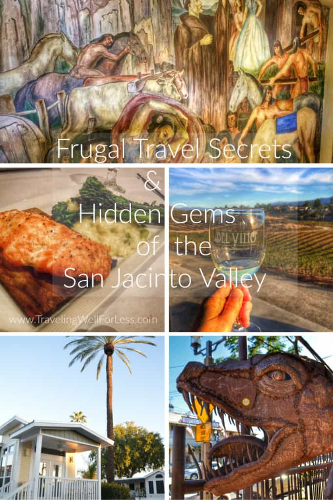 frugal travel secrets and hidden gems of the San Jacinto Valley, Hemet, San Jacinto, California, Traveling Well For Less