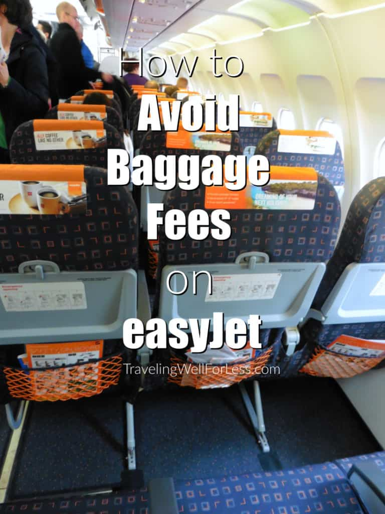 how to avoid paying baggage fees on easyJet, travel hack, Traveling Well For Less