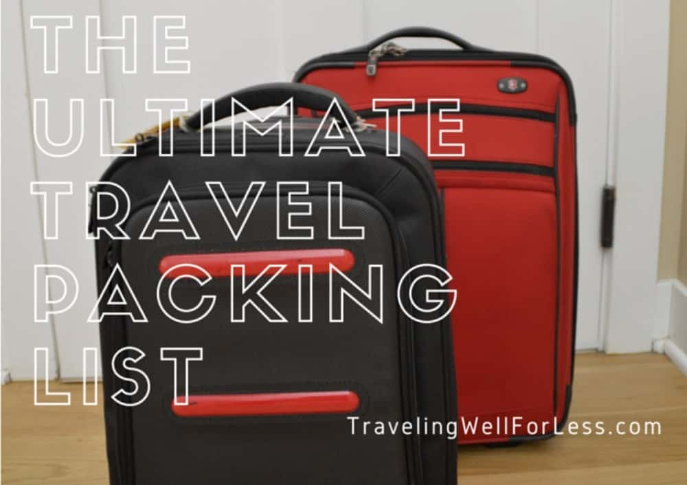 Never leave anything at home again with the Ultimate Travel Packing List from TravelingWellForLess.com