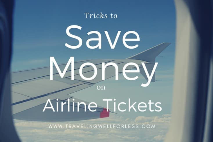 Use these easy tips and tricks to save money buying airline tickets. TravelingWellForLess.com
