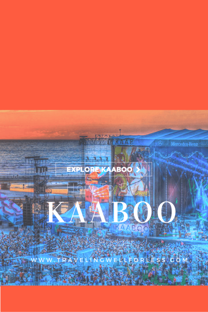 KAABOO is a 3-day music, art, comedy and food festival for all ages. Is it expensive? Think again. Here's how to do KAABOO on a budget. http://www.travelingwellforless.com/2016/08/14/how-to-do-kaaboo-on-a-budget/