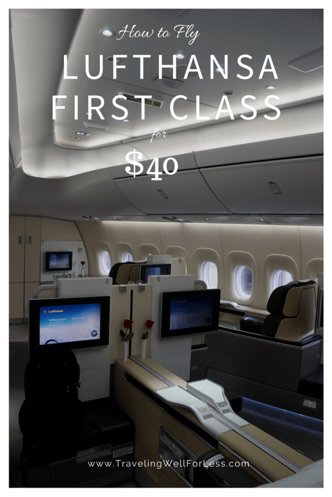 You can fly First Class on Lufthansa for $40. Read how at https://www.travelingwellforless.com