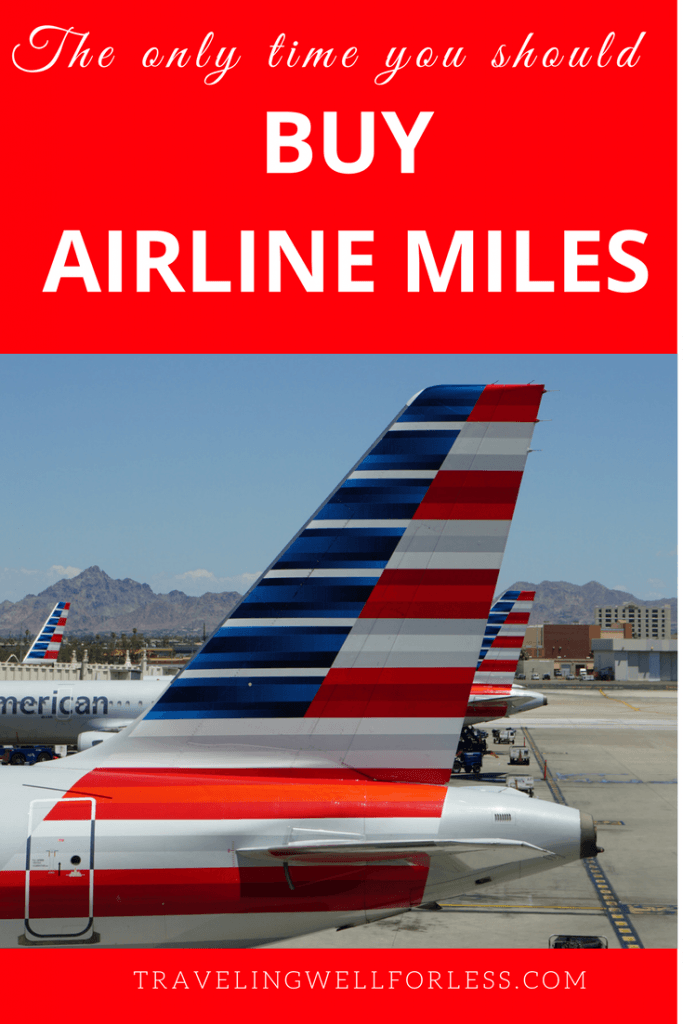 Buying airline miles is a waste of money. But there are 3 times when you should buy airlines miles. | frequent flyer miles | travel hacks | TravelingWellForLess.com