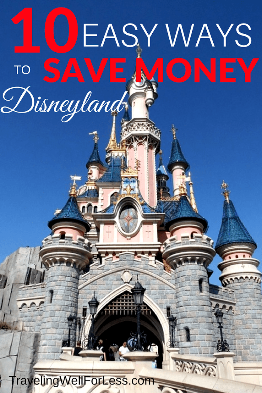 "Don't let the cost of visiting the ""happiest place on earth"" get you down. These 10 easy ways to save money at Disneyland will help you afford your vacation. 