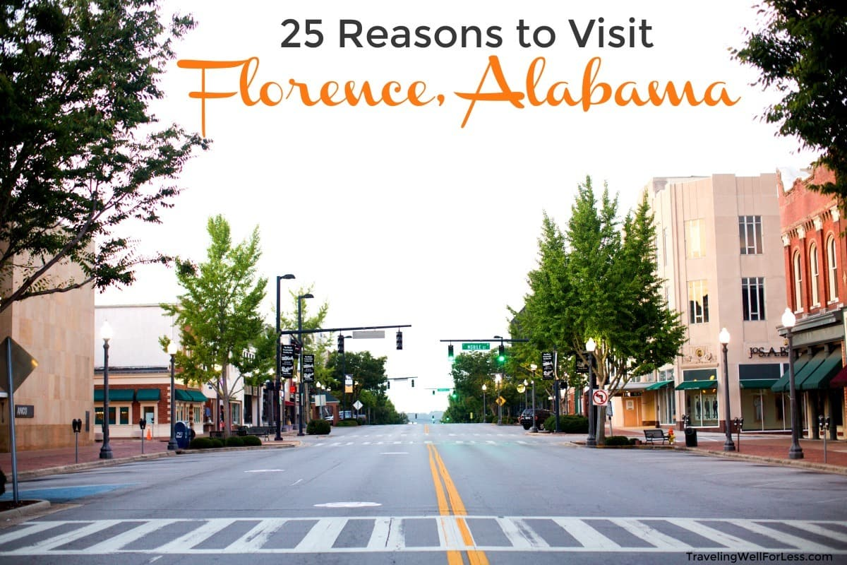 25 Reasons to Visit Florence, Alabama