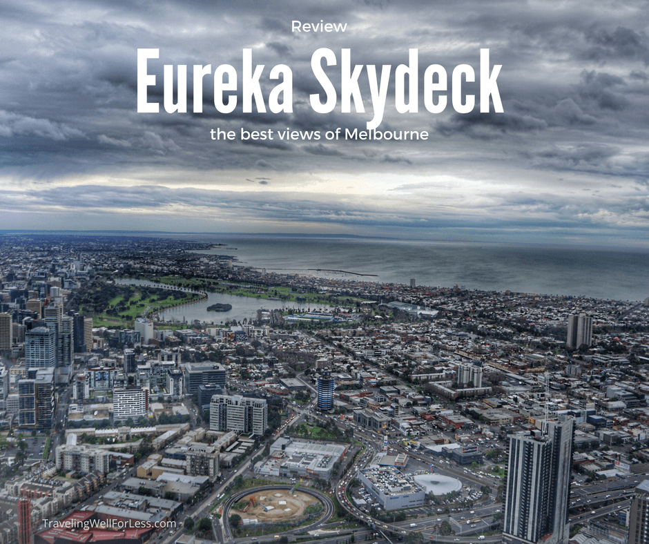 Are the best views in Melbourne worth being trapped in a glass box 984 feet above the ground? Review of Eureka Skydeck and the Edge. Travelingwellforless.com