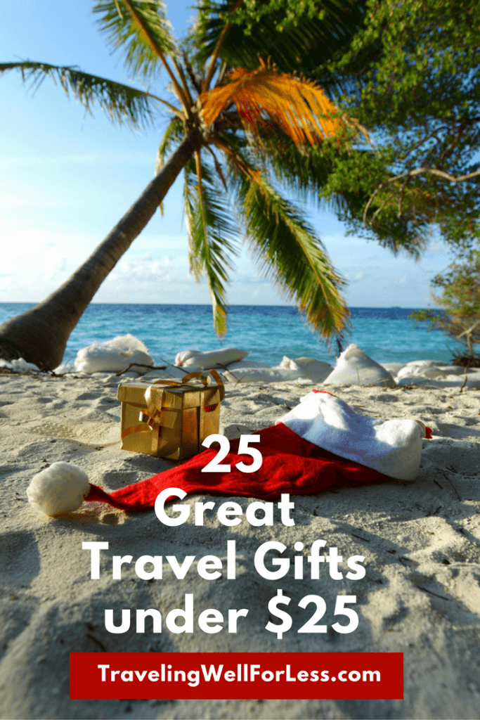 Need a gift for your favorite traveler? Here's our picks for 25 great gifts under $25. https://www.travelingwellforless.com
