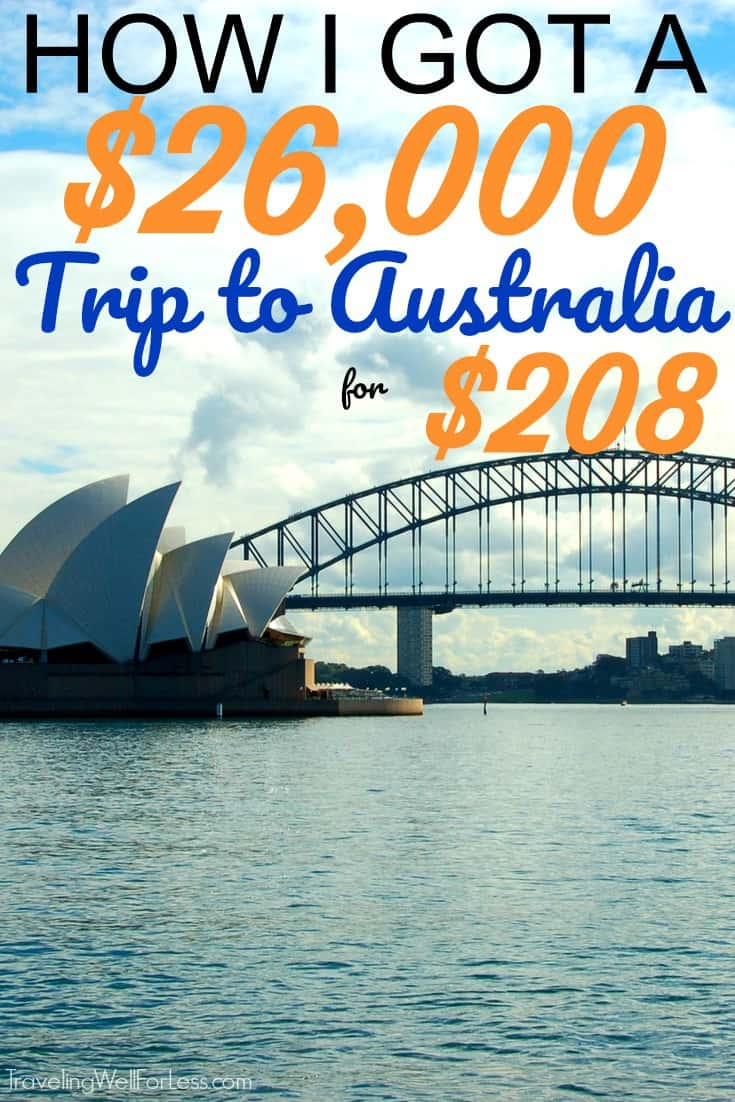 We had a fantastic time in Australia! Who would have thought a $26,000 trip to Australia for $208 was possible? It is, and you can do it too. Click through the post to find out how to use miles and points to travel to Australia. | travel hacking | travel the world for free | miles and points | https://www.travelingwellforless.com