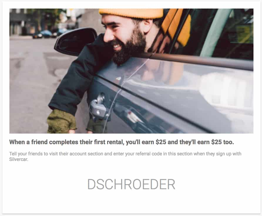 You can save $25 on your first rental when you use my referral code DSCHROEDER.