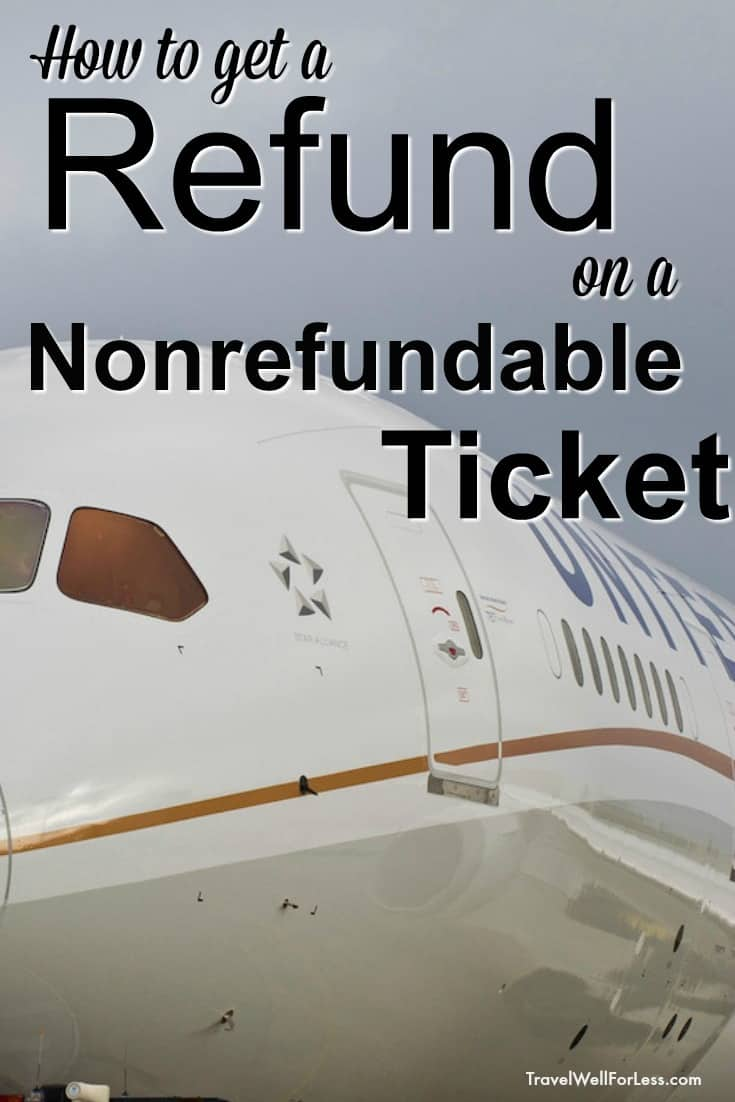 When you buy a nonrefundable ticket usually you can't get your money back if you have to cancel. But there are 9 different ways you can get a refund on a nonrefundable ticket. Here's how… #travel #traveltips #travelhacks #travelwell4less