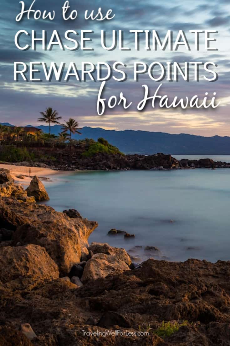 Who doesn't want to go to Hawaii? It's the perfect vacation. Even better when you can use miles and points to pay for your trip! Click through to learn how to use Chase Ultimate Rewards points for Hawaii. #travel #travelwell4less #hawaii