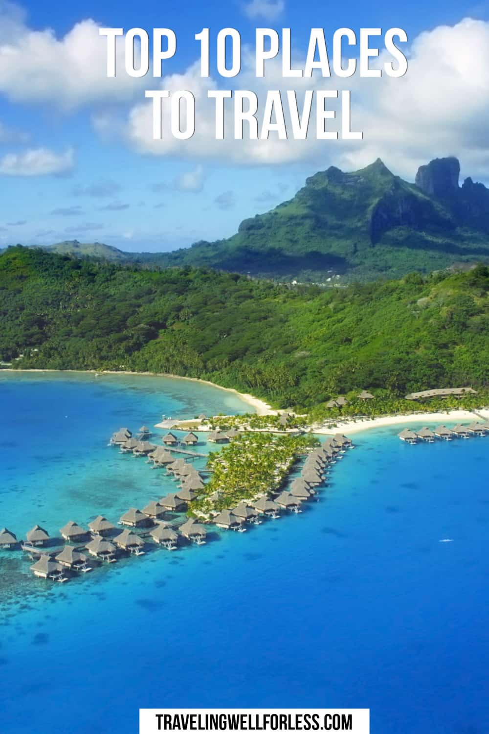 Top 10 Places to Travel