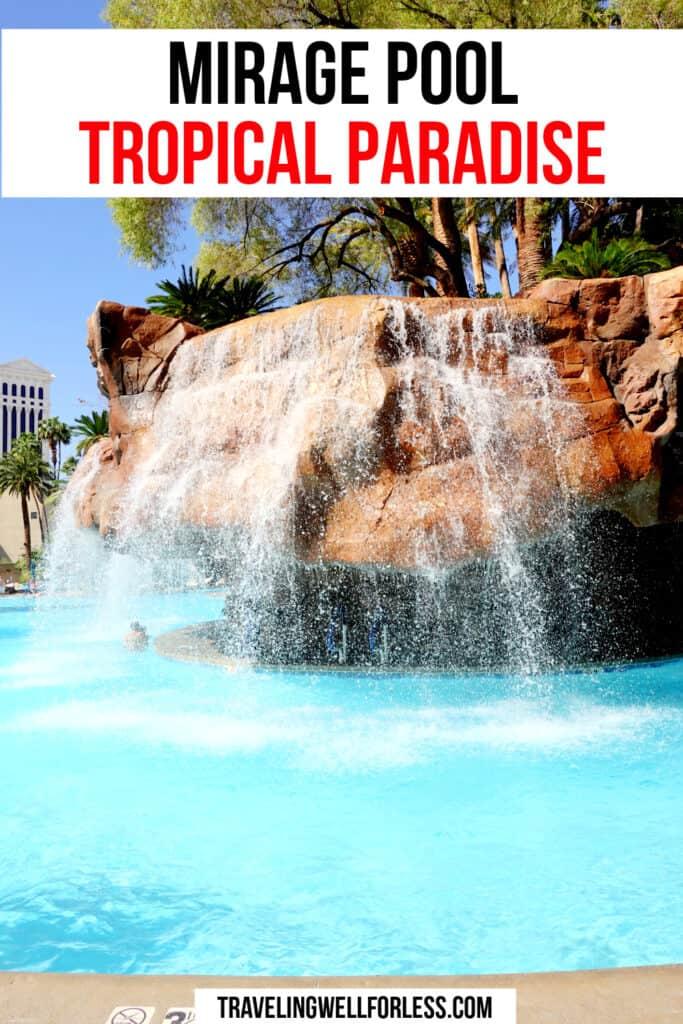 waterfall in pool, las vegas pool with waterfall, mirage pool